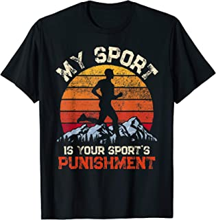 My Sports is your Sports Punishment Vintage Runners Athlete T-Shirt