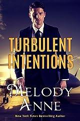 Turbulent Intentions (Billionaire Aviators Book 1) Kindle Edition