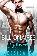 Billionaires Island: Milliardär Liebesromane (German Edition) Format Kindle