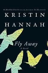 Fly Away: A Novel (Firefly Lane Book 2) Kindle Edition