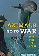 Animals Go to War: From Dogs to Dolphins
