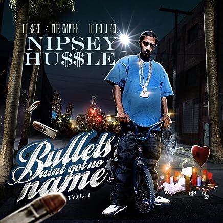 Bullets Aint Got No Name Vol.1 [Explicit]