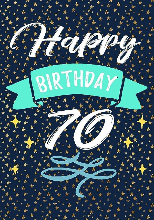 有効化とてもおじさんHappy Birthday 70: Keepsake Journal Notebook For Best Wishes, Messages & Doodling V70