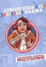 The School Musical Meltdown (Junior High Drama)