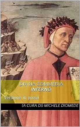 Divina Commedia Inferno: Interpretazione in prosa