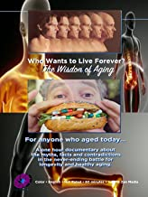 Who Wants to Live Forever, The Wisdom of Aging