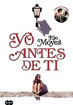Yo antes de ti (Antes de ti 1) (Spanish Edition)