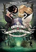 A Escola do Bem e do Mal - Volume 3 (Em Portuguese do Brasil)