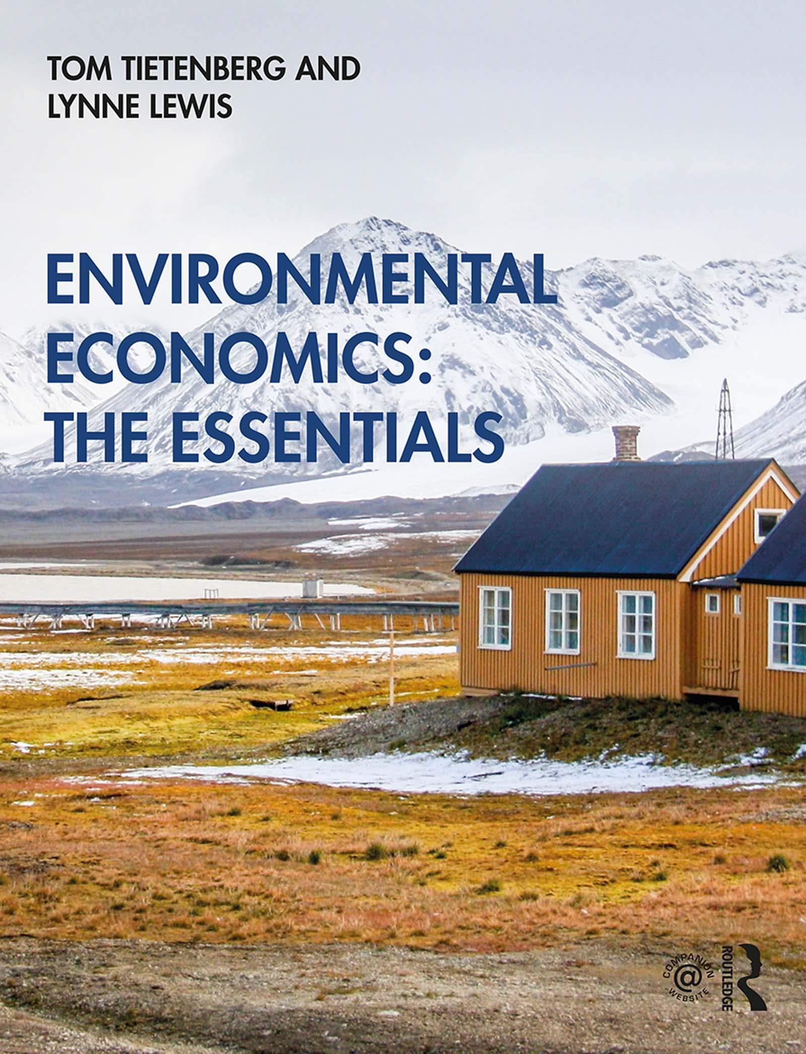 Environmental Economics: The Essentials