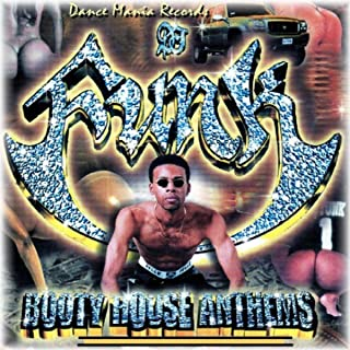 Booty House Anthems, Vol. 1 [Explicit]