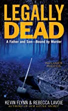 Legally Dead : A Father and Son Bound by Murder