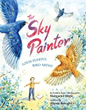 The Sky Painter: Louis Fuertes, Bird Artist