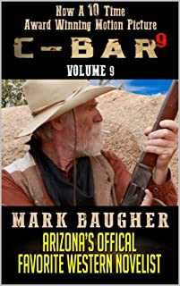 C-Bar: Shorty Smith: The Riders of the Bloody Trail: Brand New Western Adventure From The Author of C-Bar: A Western Saga (The C-Bar Ranch Western Adventure Series Book 9)