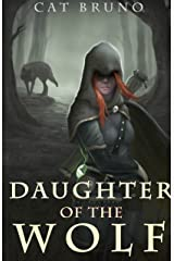 Daughter of the Wolf (Pathway of the Chosen Book 2) Kindle Edition