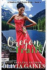 Oregon Trails (Modern Mail Order Brides Book 4) Kindle Edition
