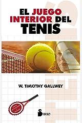 EL JUEGO INTERIOR DEL TENIS (2013) (Spanish Edition) eBook Kindle