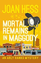 Mortal Remains in Maggody (The Arly Hanks Mysteries Book 5)