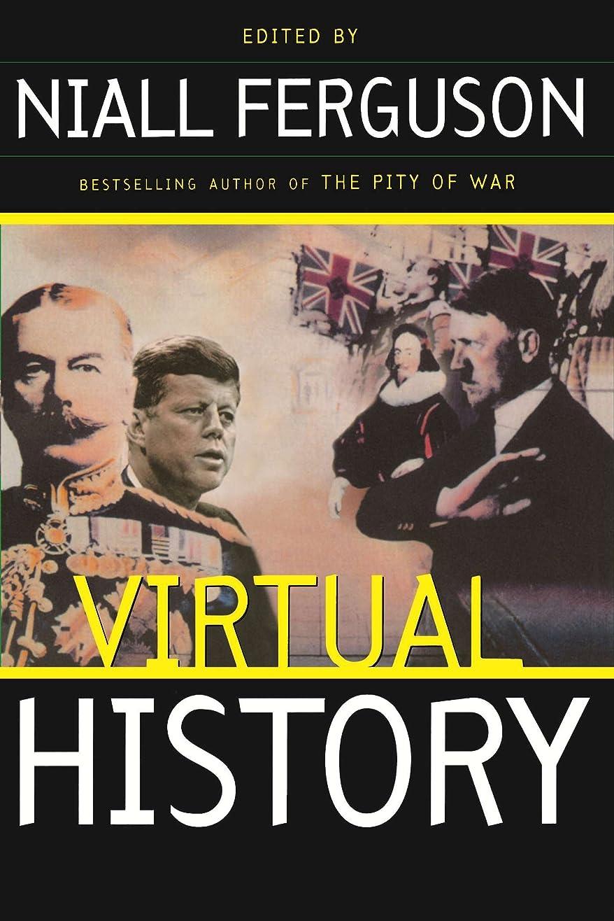 求めるうるさいマルコポーロVirtual History: Alternatives And Counterfactuals (English Edition)