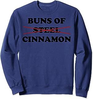 Best buns of cinnamon sweatshirt Reviews