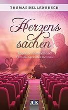 Herzenssachen: 2 Erzählungen über die Liebe (Kopfkino in Spielfilmlänge Sammelband) (German Edition)