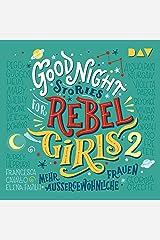 Mehr außergewöhnliche Frauen: Good Night Stories for Rebel Girls 2 Audible Audiobook