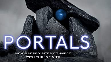 The Portals: How Sacred Sites Connect with the Infinite