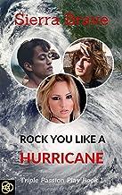 Rock You Like a Hurricane (Triple Passion Play Book 1)