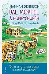 Bal mortel à Honeychurch : Les mystères de Honeychurch Format Kindle