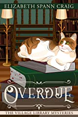 Overdue (The Village Library Mysteries Book 2) Kindle Edition