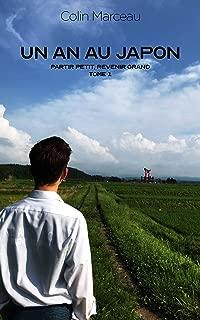 Un an au Japon: Partir petit, revenir grand (French Edition)