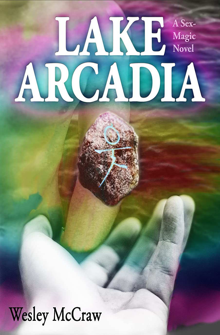 適用する経験的カナダLake Arcadia: A Sex-Magic Novel (English Edition)