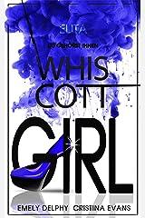 Whiscott Girl (Elita) Band 3: Du gehörst ihnen Kindle Ausgabe