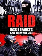 Raid: Inside France's Anti-Terrorist Unit
