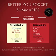 Better You Boxset: Summaries: 2 Books in 1! (Vol.3): Summary: Factfulness by Hans Rosling + Summary: 21 Lessons for the 21...