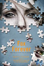 Fox Forever: The Jenna Fox Chronicles (The Jenna Fox Chronicles (3))