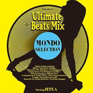 Ultimate Beats Mix MONDO SELECTION