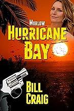 Marlow: Hurricane Bay (Key West Mysteries Book 9)