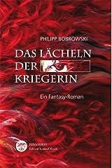 Das Lächeln der Kriegerin: Ein Fantasy-Roman Kindle Ausgabe