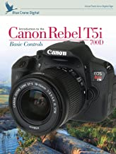 Introduction to the Canon Rebel T5i/700D: Basic Controls