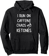 Funny Keto Mom Hoodie I Run on Caffeine Chaos and Ketones