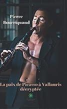 Livres La paix de Picasso à Vallauris décryptée: Monographie (LE LYS BLEU) PDF