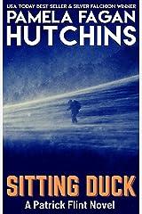 Sitting Duck: A Patrick Flint Novel Kindle Edition