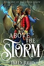 Above the Storm (Book One of the Storm Below)