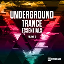 Underground Trance Essentials, Vol. 10