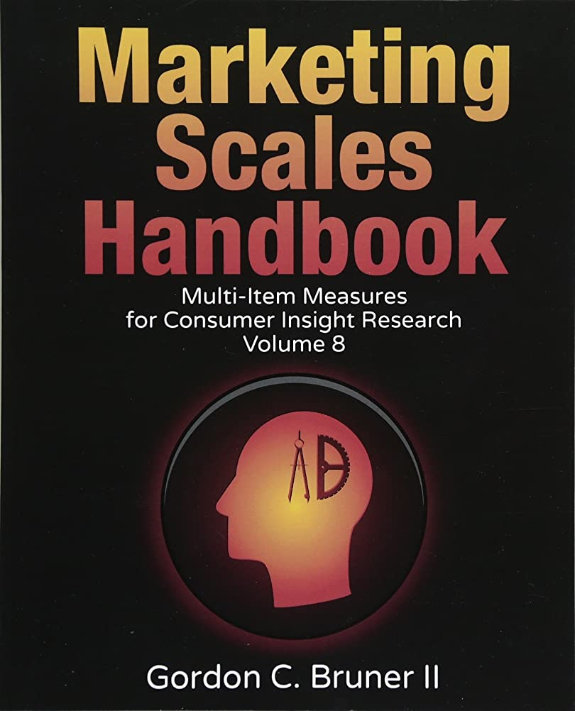 目に見える是正する征服するMarketing Scales Handbook: Multi-Item Measures for Consumer Insight Research (Volume 8)