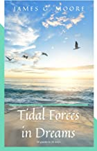 Tidal Forces in Dreams: A chapbook of poetry