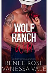Wild (Wolf Ranch Book 2) Kindle Edition