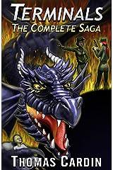 Terminals: The Complete Saga Kindle Edition