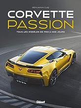 Livres Corvette Passion: Tous les modèles de 1953 à nos jours PDF