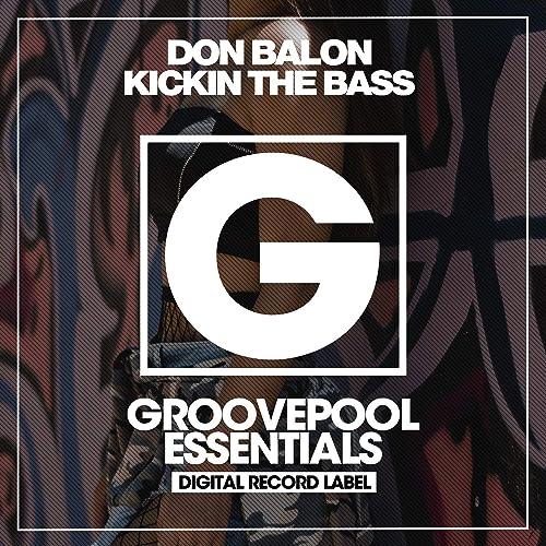 Kickin The Bass de Don Balon en Amazon Music - Amazon.es